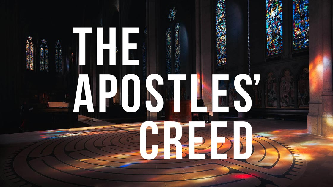 The Apostles' Creed IV