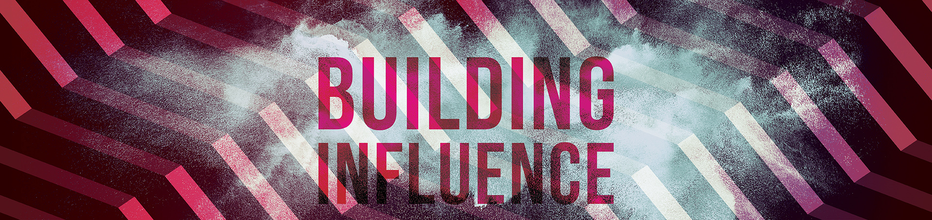 Building Influence