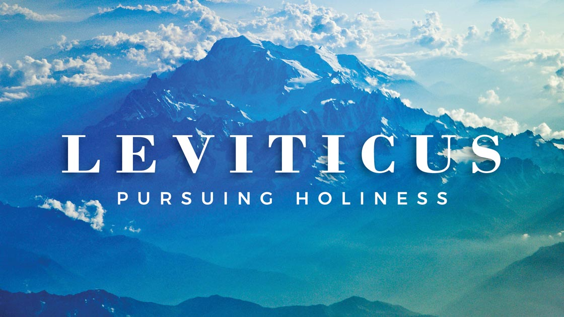 Leviticus: Pursuing Holiness